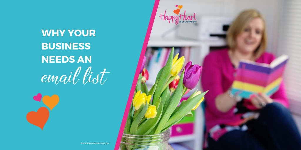 Why Your Business Needs an Email List!