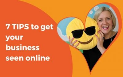 7 Tips to get your business seen online
