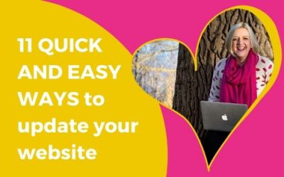 11 QUICK AND EASY WAYS to update your website