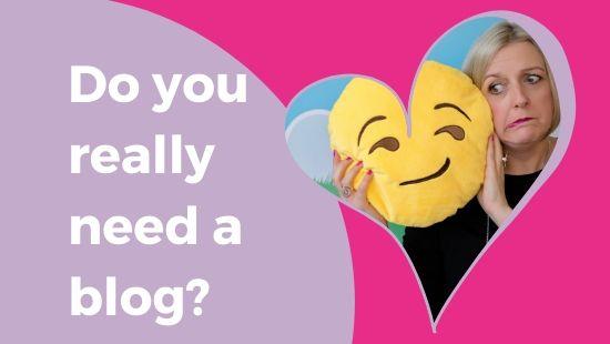 Do you really need a blog?