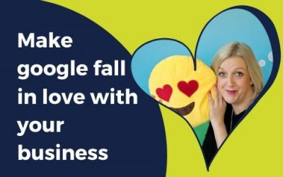3 STEPS to make Google fall in love with your business