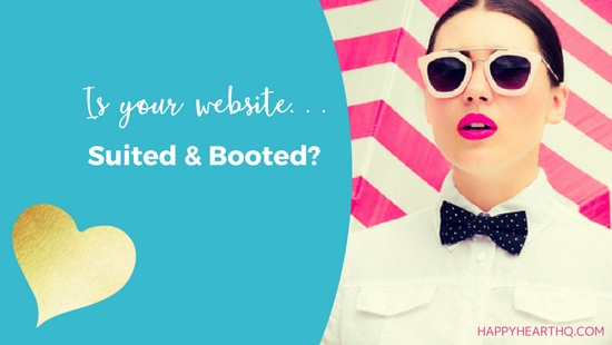 Is Your Website Suited and Booted?