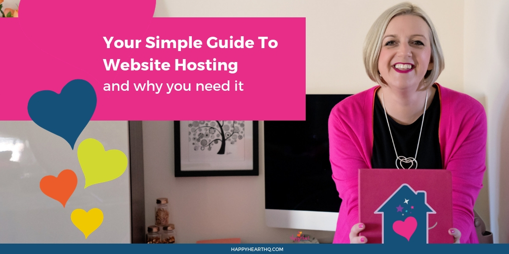 Your simple guide to web hosting and why you need it.