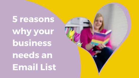 5 REASONS WHY your business needs an Email List