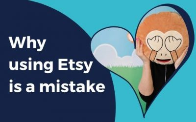 Why using Etsy is a mistake