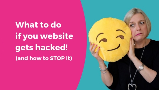 What to do if your website gets hacked – and how to prevent it!