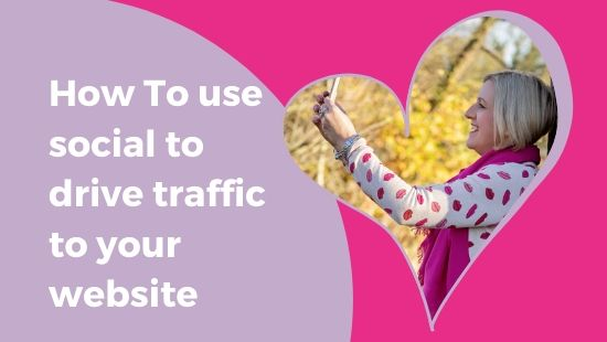 HOW TO use social to drive traffic to your website