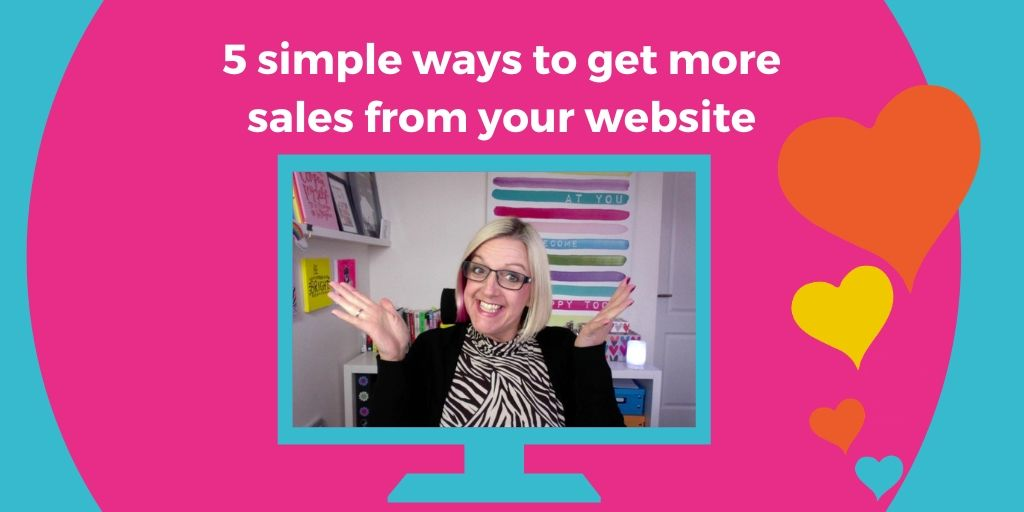 5 Simple Ways to Get More Sales From Your Website